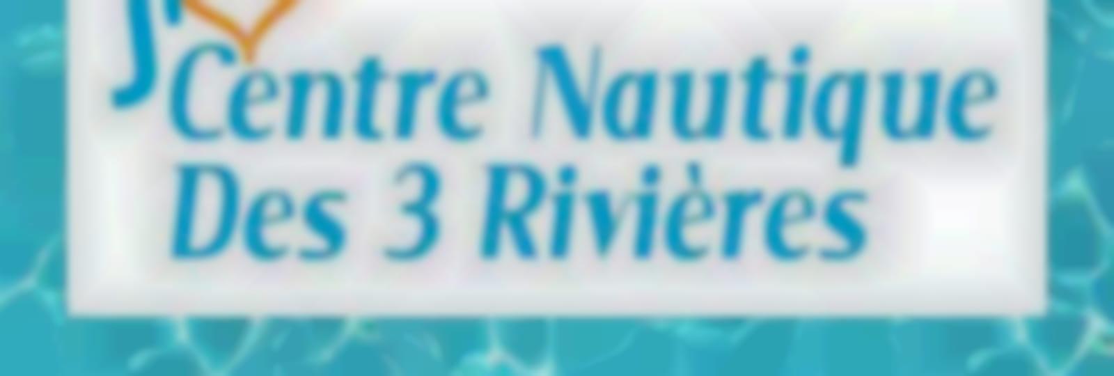 Centre nautique des Trois Rivières